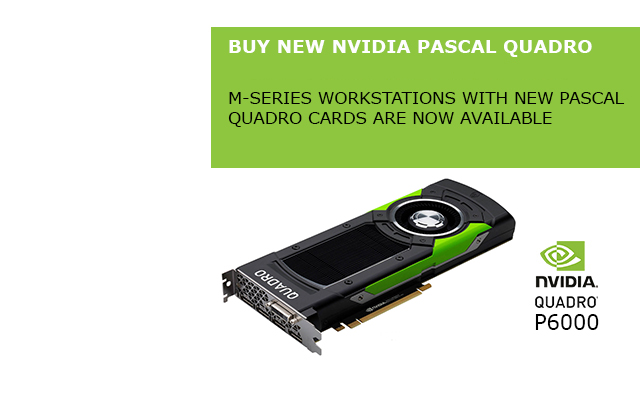 New NVIDIA Quadro Pascal cards